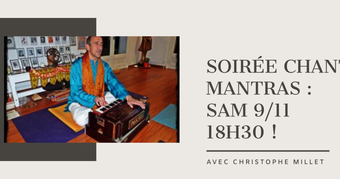 Grande soirée Mantras, avec Christophe Millet